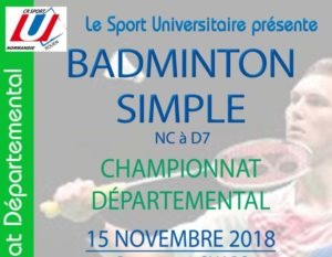 BADMINTON SIMPLE : Championnat Départemental (de NC à D7) @ Gymnase 2 du SUAPS | Mont-Saint-Aignan | Normandie | France